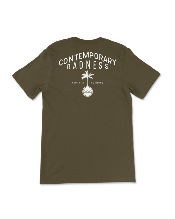 Army Green Contemporary Radness T-Shirt Back